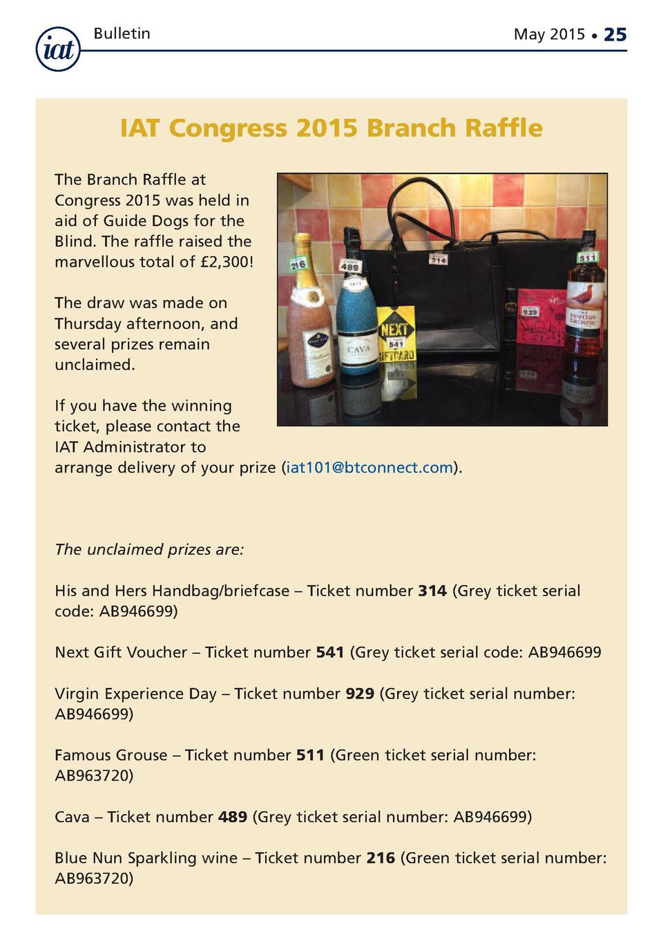 Bulletin  May 2015      25  IAT Congress 2015 Branch Raffle The Branch Raffle at Congress 2015 was held in aid of Guide Do...