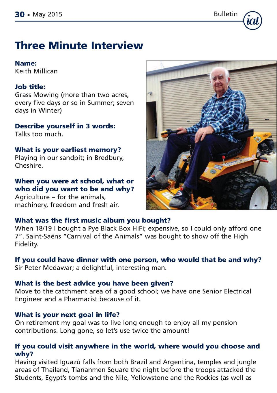 30     May 2015  Bulletin  Three Minute Interview Name  Keith Millican Job title  Grass Mowing  more than two acres, every...