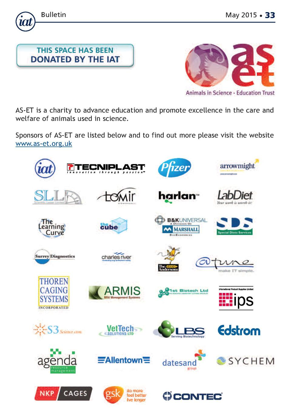Bulletin  May 2015      33  AS-ET is a charity to advance education and promote excellence in the care and welfare of anim...
