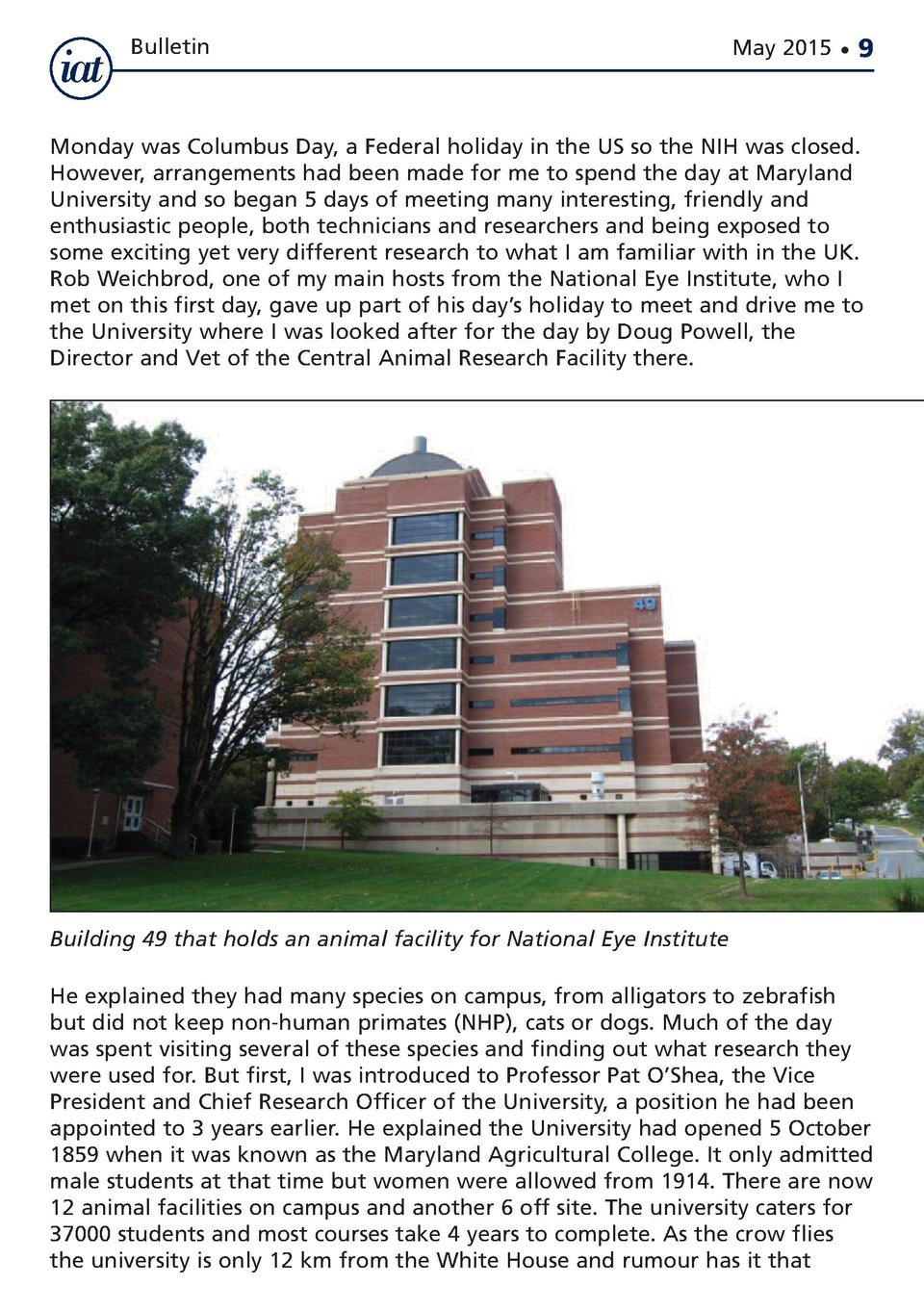 Bulletin  May 2015      9  Monday was Columbus Day, a Federal holiday in the US so the NIH was closed. However, arrangemen...