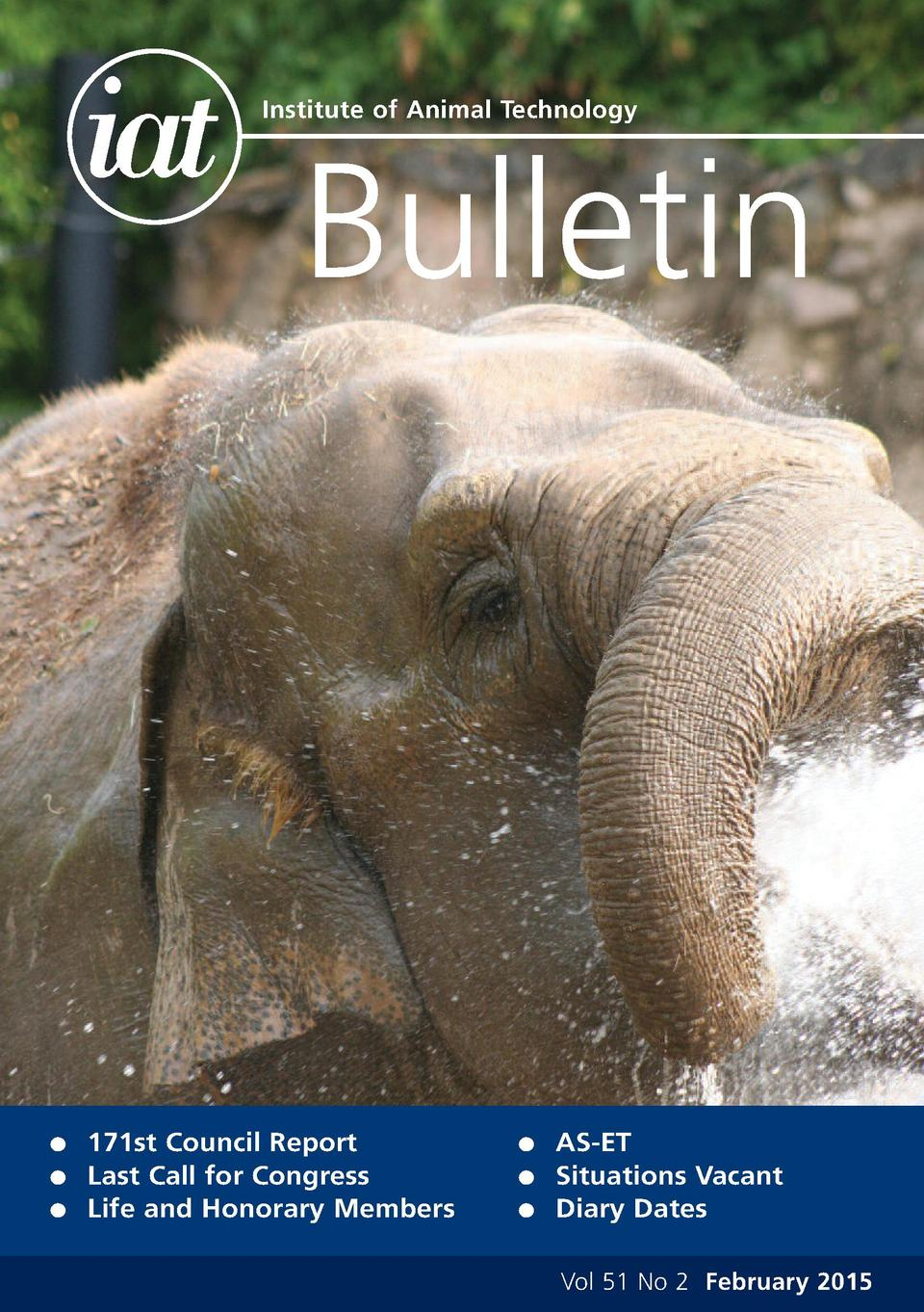 Institute of Animal Technology  Bulletin  G G G  171st Council Report Last Call for Congress Life and Honorary Members  G ...
