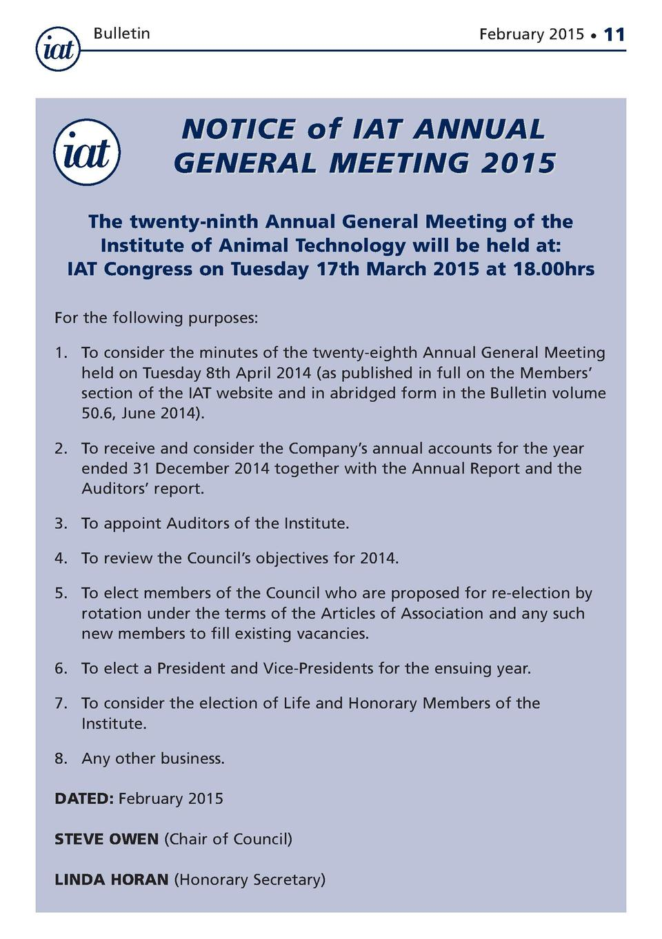 Bulletin  February 2015      11  NOTICE of IAT ANNUAL GENERAL MEETING 2015 The twenty-ninth Annual General Meeting of the ...