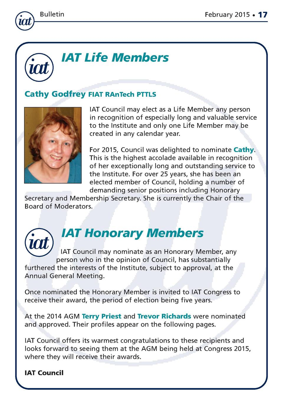 Bulletin  February 2015      IAT Life Members Cathy Godfrey FIAT RAnTech PTTLS IAT Council may elect as a Life Member any ...