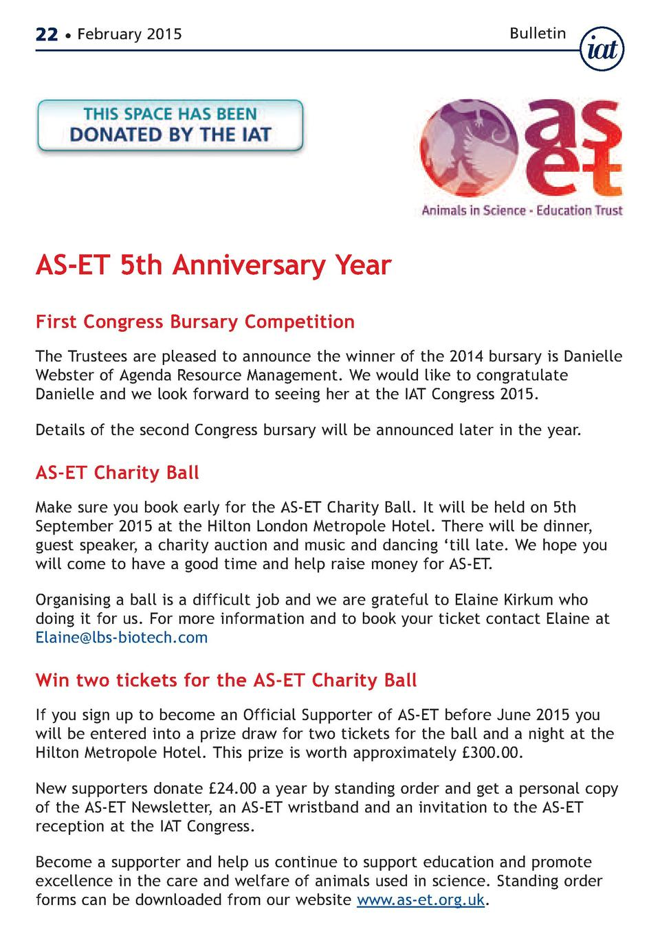 22     February 2015  Bulletin  AS-ET 5th Anniversary Year First Congress Bursary Competition  The Trustees are pleased to...