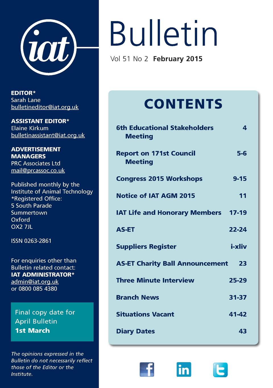 Bulletin Vol 51 No 2 February 2015  EDITOR  Sarah Lane bulletineditor iat.org.uk ASSISTANT EDITOR  Elaine Kirkum bulletina...