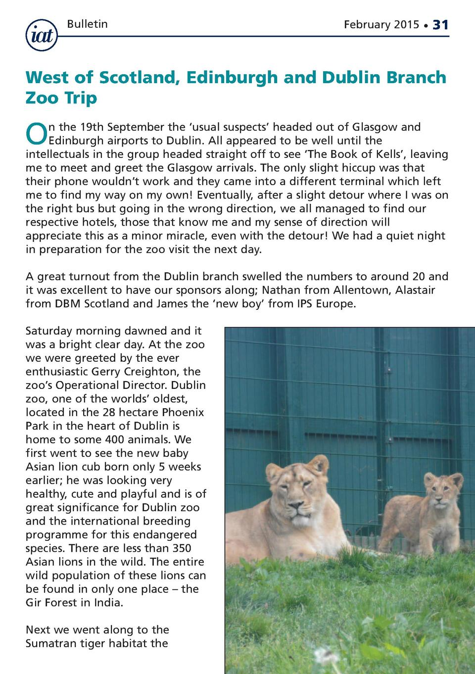 Bulletin  February 2015      31  West of Scotland, Edinburgh and Dublin Branch Zoo Trip  O  n the 19th September the    us...