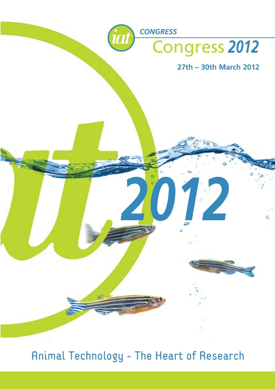 CONGRESS  Congress 2012 Congress 2012  27th     30th March 2012  www.iat.org.uk  2012  27th     30th March 2012  Animal Te...