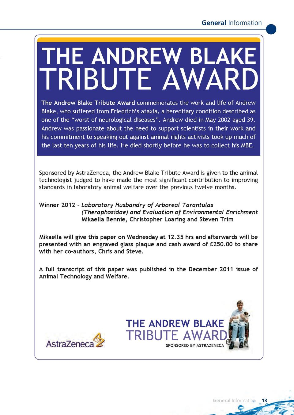 General Information  THE ANDREW BLAKE  TRIBUTE AWARD The Andrew Blake Tribute Award commemorates the work and life of Andr...