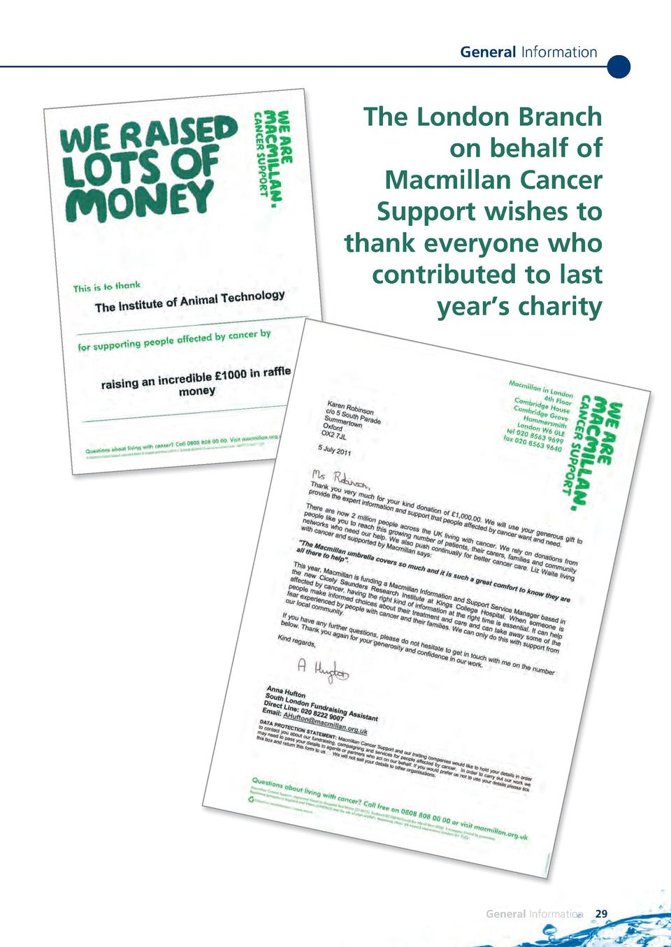 General Information  The London Branch on behalf of Macmillan Cancer Support wishes to thank everyone who contributed to l...