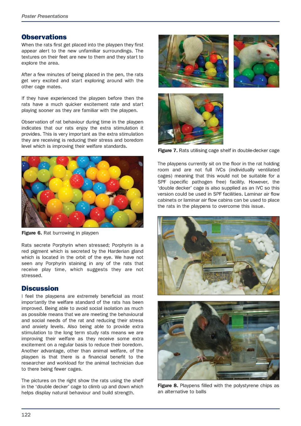 Poster Presentations  Observations When the rats first get placed into the playpen they first appear alert to the new unfa...