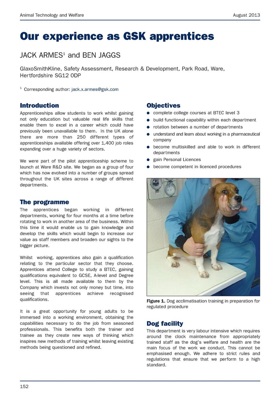 Animal Technology and Welfare  August 2013  Our experience as GSK apprentices JACK ARMES1 and BEN JAGGS GlaxoSmithKline, S...
