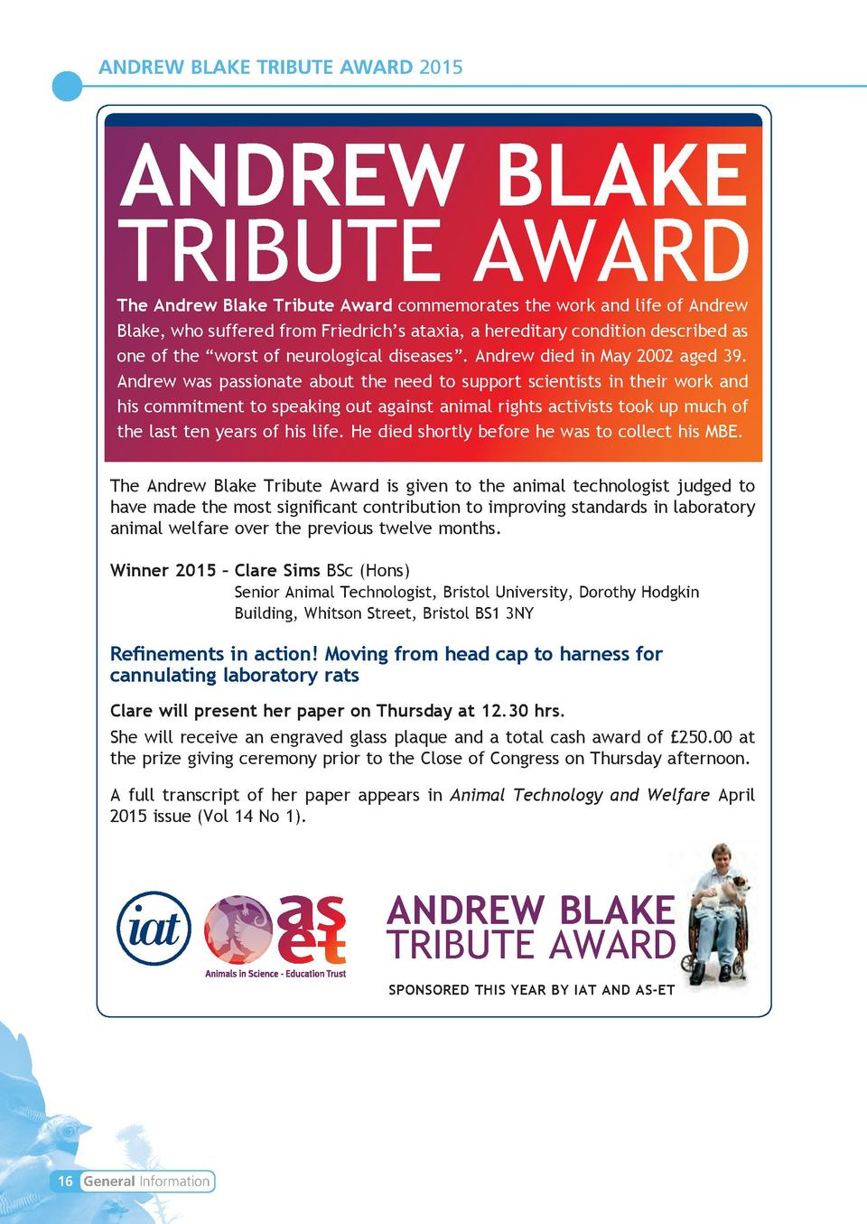 ANDREW BLAKE TRIBUTE AWARD 2015  ANDREW BLAKE TRIBUTE AWARD  The Andrew Blake Tribute Award commemorates the work and life...