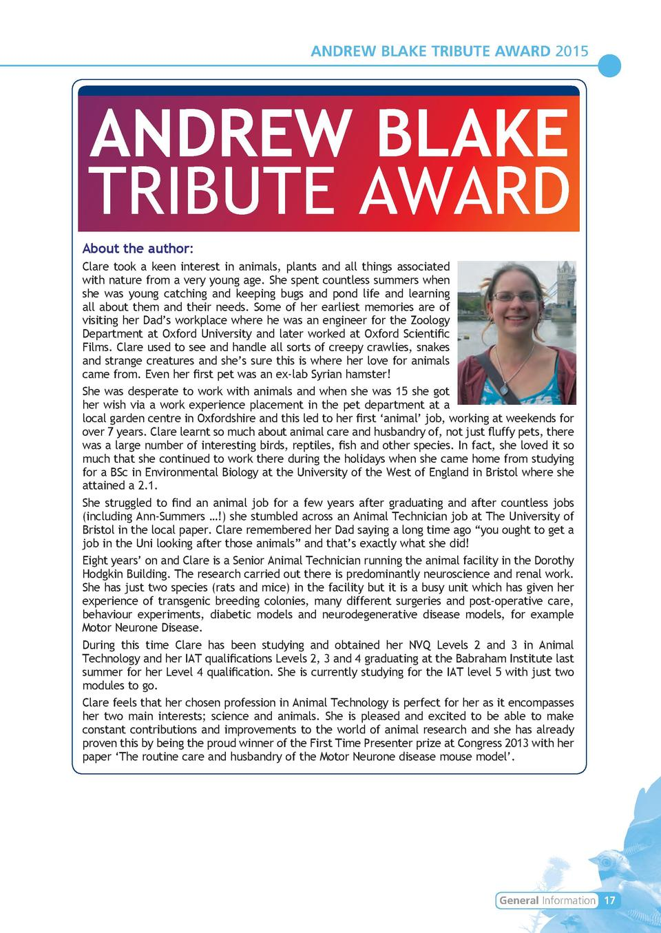 ANDREW BLAKE TRIBUTE AWARD 2015  ANDREW BLAKE TRIBUTE AWARD About the author  Clare took a keen interest in animals, plant...