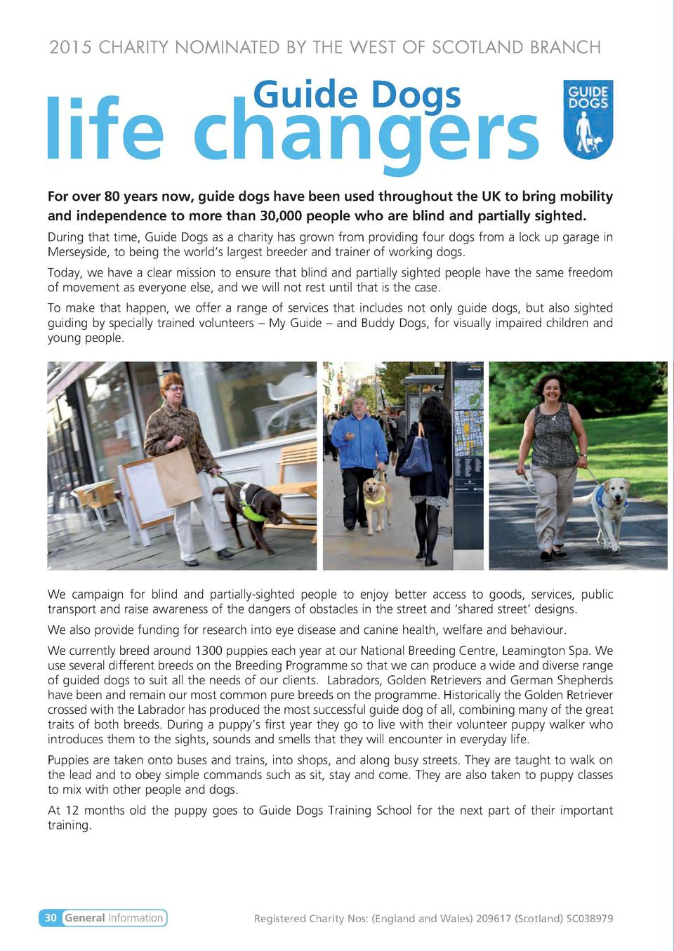2015 CHARITY NOMINATED BY THE WEST OF SCOTLAND BRANCH  Guide Dogs  life changers For over 80 years now, guide dogs have be...