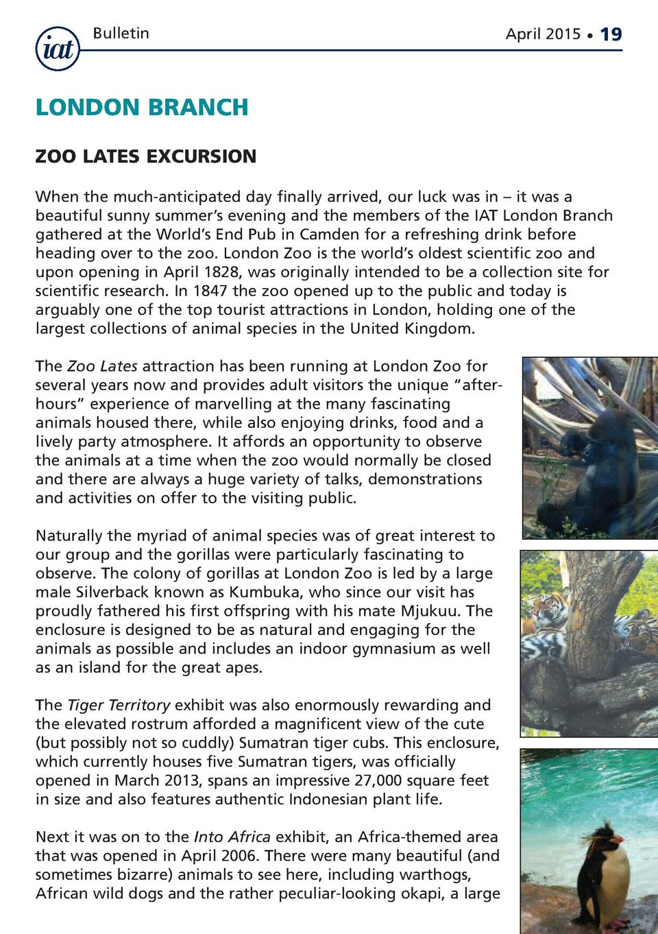 Bulletin  April 2015      19  LONDON BRANCH ZOO LATES EXCURSION When the much-anticipated day finally arrived, our luck wa...