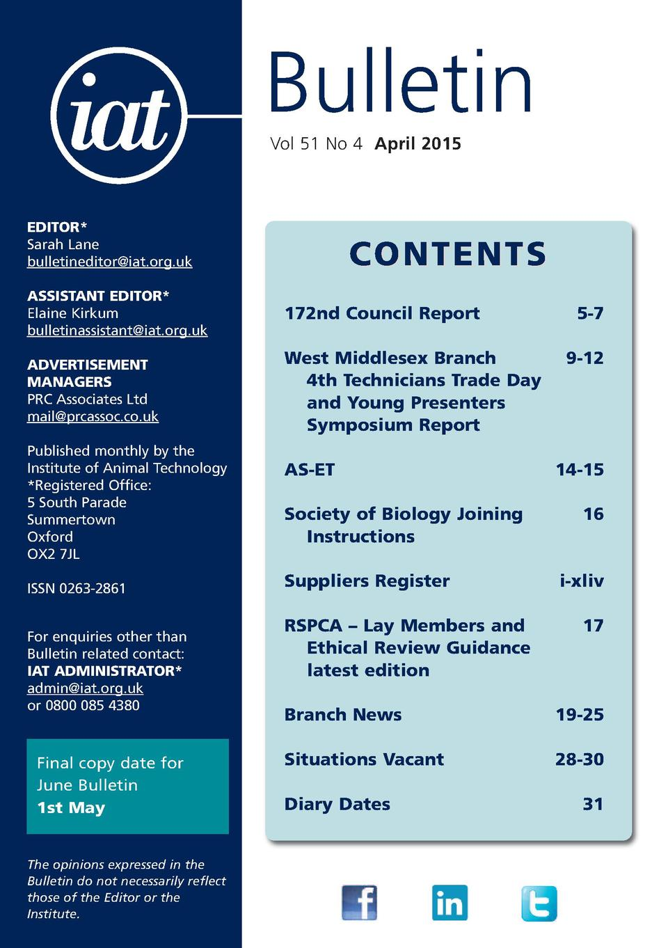 Bulletin Vol 51 No 4 April 2015  EDITOR  Sarah Lane bulletineditor iat.org.uk  CONTENTS  ASSISTANT EDITOR  Elaine Kirkum b...