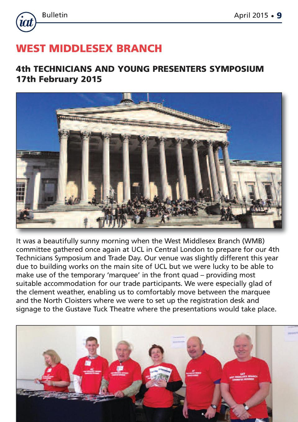 Bulletin  April 2015      9  WEST MIDDLESEX BRANCH 4th TECHNICIANS AND YOUNG PRESENTERS SYMPOSIUM 17th February 2015  It w...