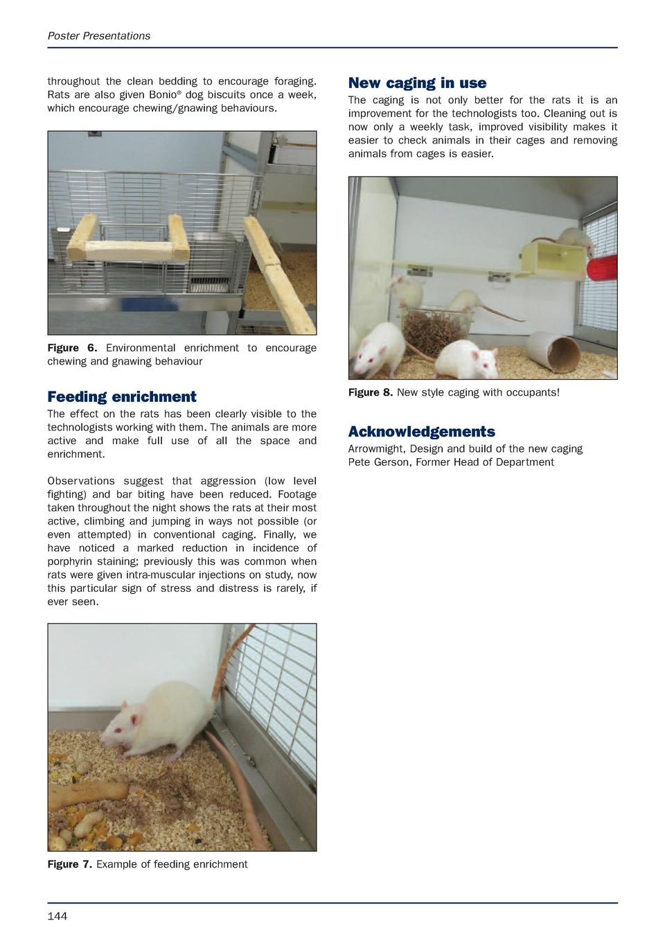 Poster Presentations  throughout the clean bedding to encourage foraging. Rats are also given Bonio   dog biscuits once a ...