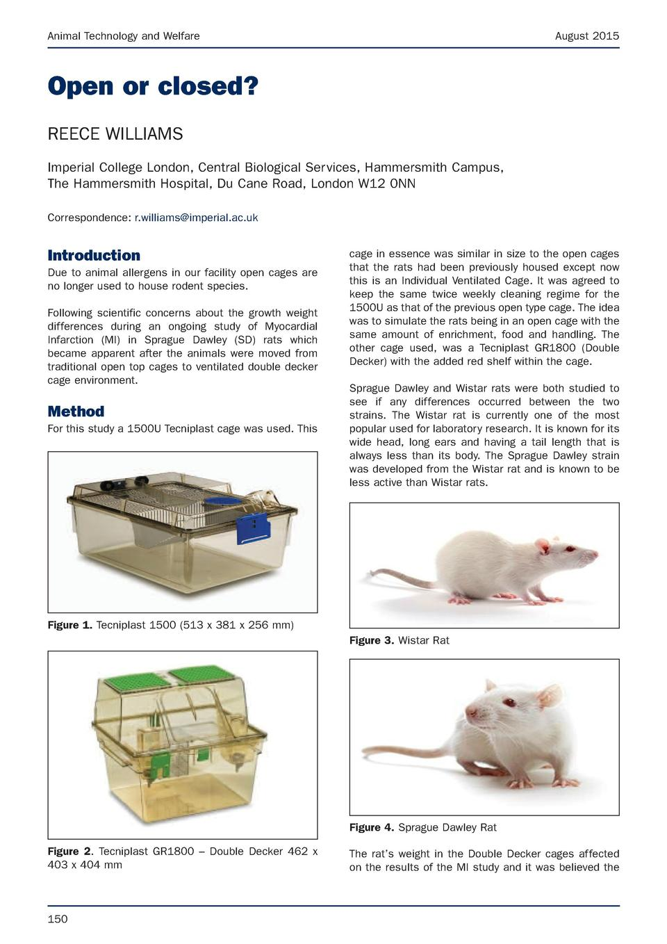 Animal Technology and Welfare  August 2015  Open or closed  REECE WILLIAMS Imperial College London, Central Biological Ser...