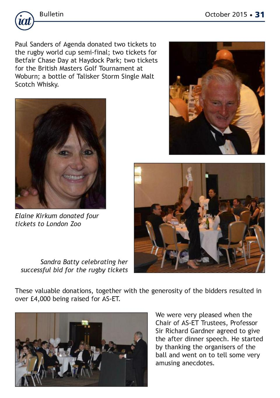 Bulletin  October 2015      31  Paul Sanders of Agenda donated two tickets to the rugby world cup semi-final  two tickets ...