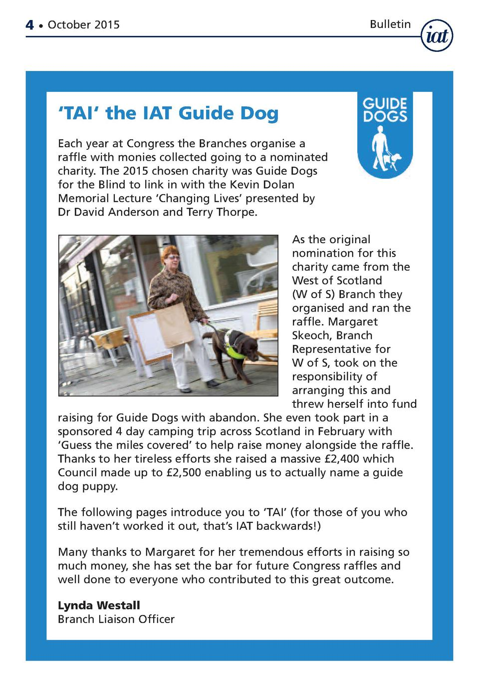 4     October 2015  Bulletin     TAI    the IAT Guide Dog Each year at Congress the Branches organise a raffle with monies...