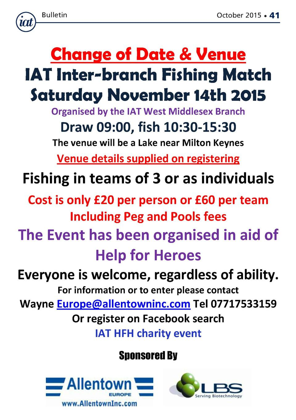 Bulletin  October 2015      41  Change of Date   Venue IAT Inter-branch Fishing Match Saturday November 14th 2015 Organise...