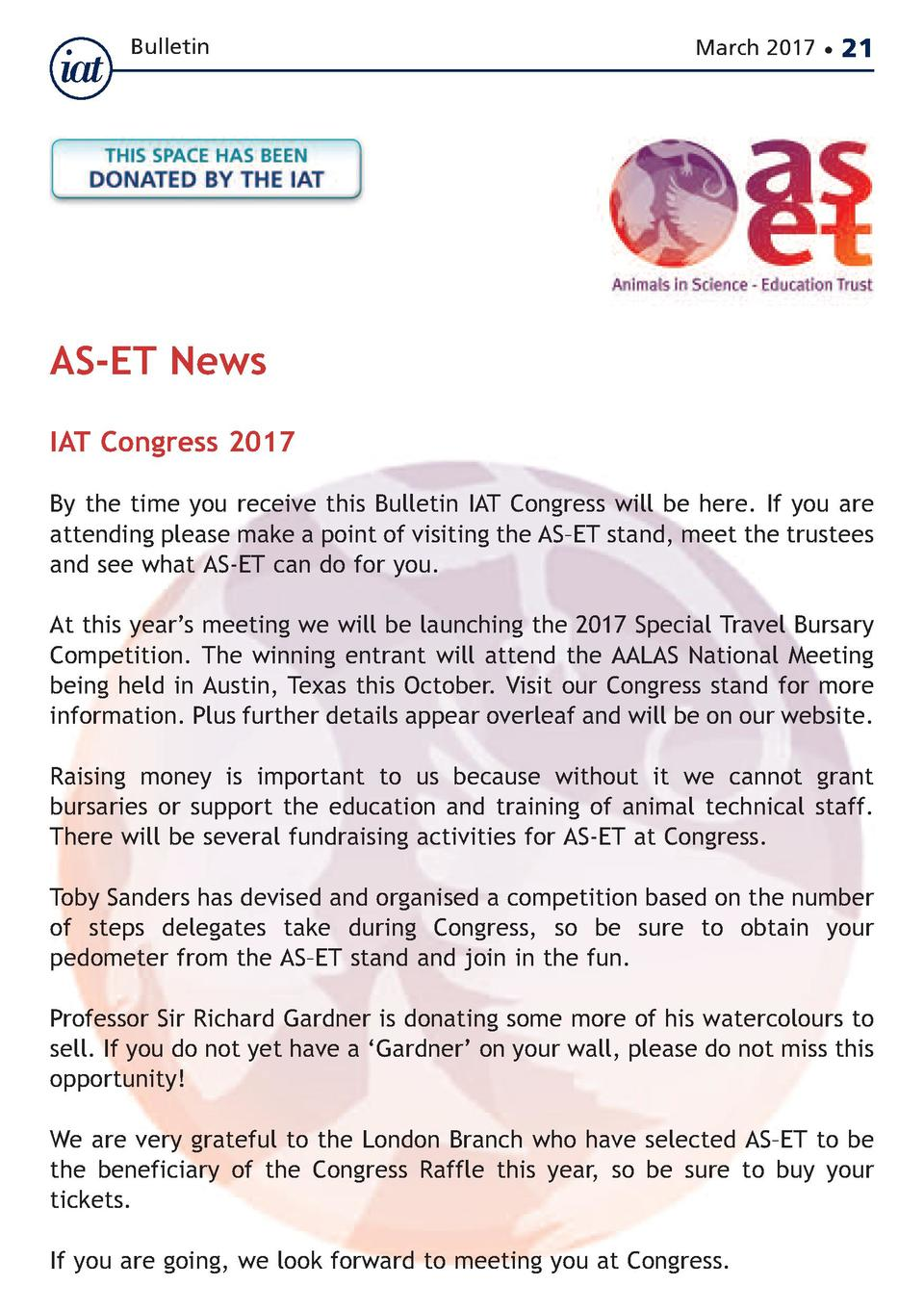 Bulletin  March 2017      21  AS-ET News  IAT Congress 2017  By the time you receive this Bulletin IAT Congress will be he...
