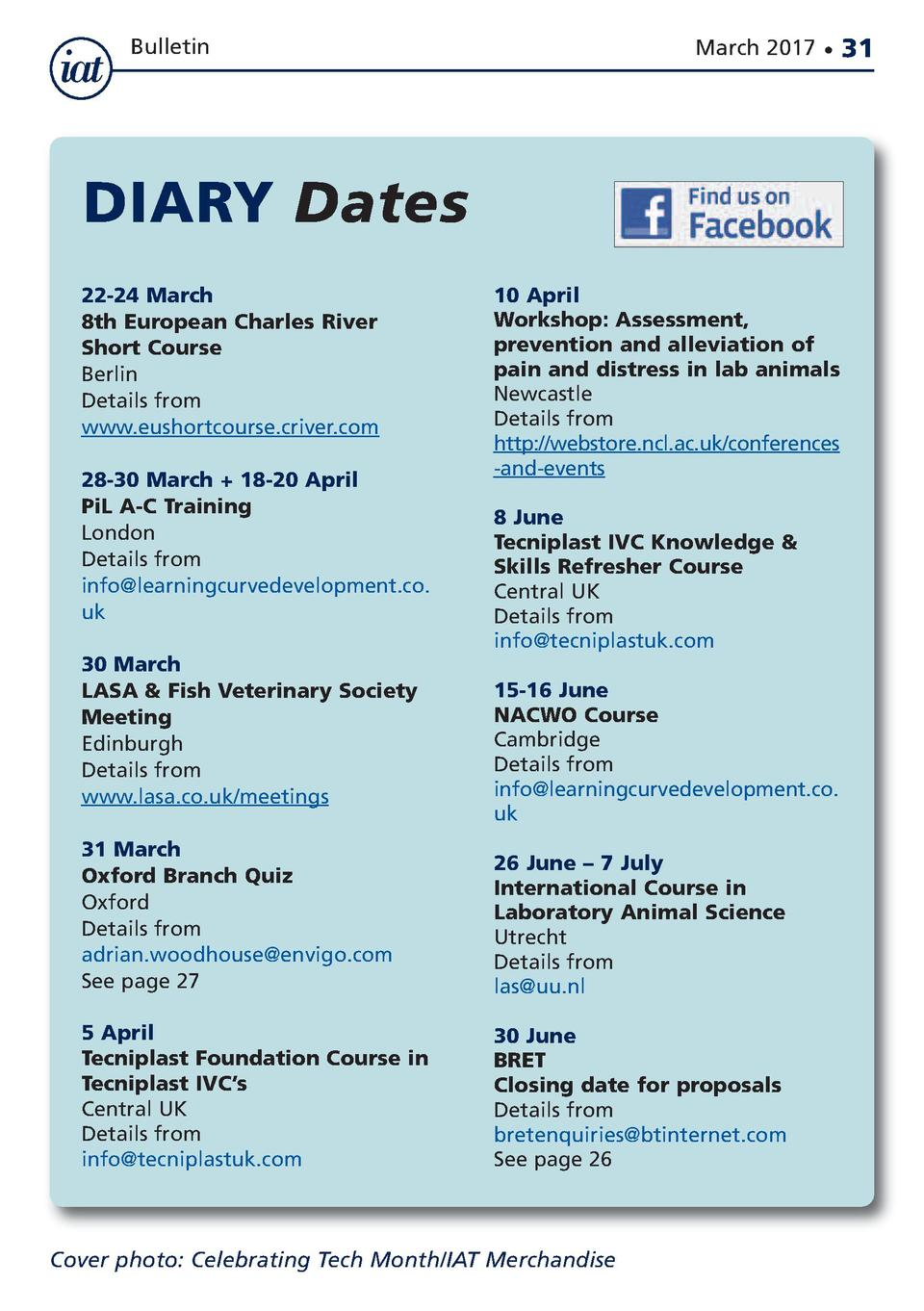Bulletin  March 2017      DIARY Dates 22-24 March 8th European Charles River Short Course Berlin Details from www.eushortc...