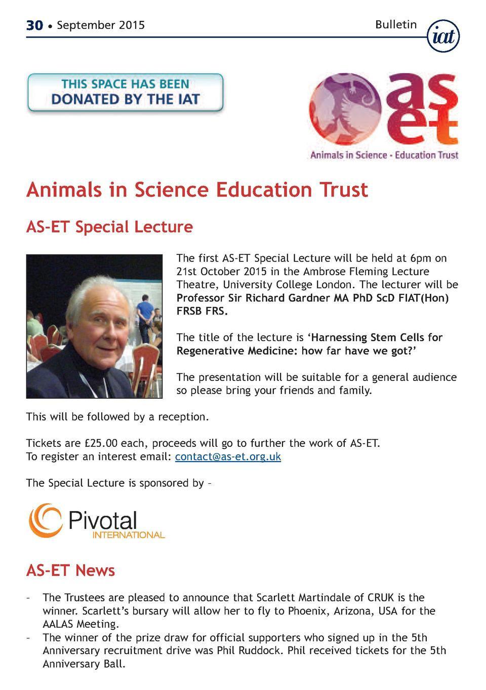 30     September 2015  Bulletin  Animals in Science Education Trust AS-ET Special Lecture  The first AS-ET Special Lecture...