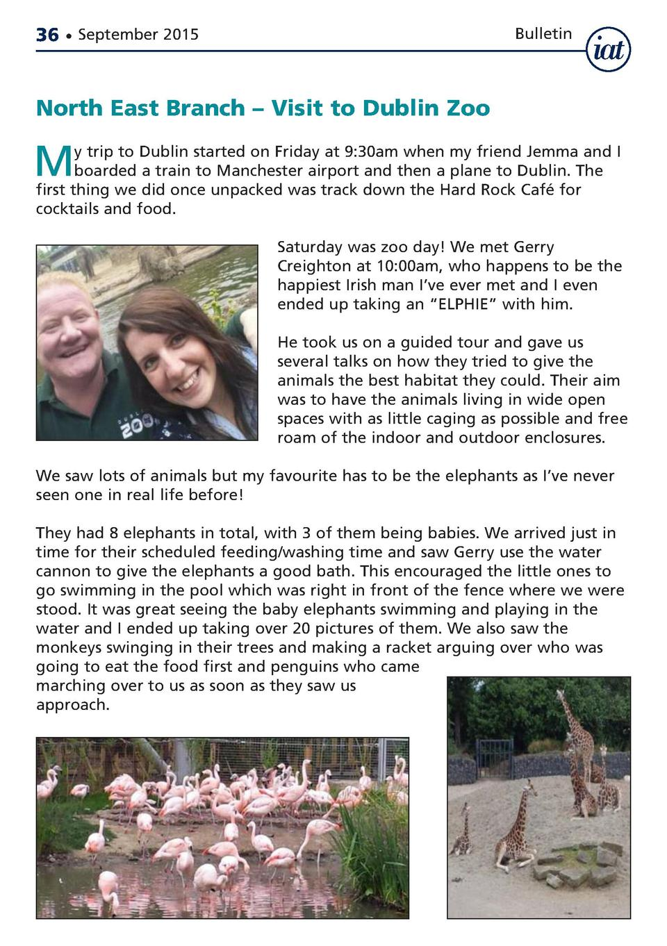 36     September 2015  Bulletin  North East Branch     Visit to Dublin Zoo  M  y trip to Dublin started on Friday at 9 30a...