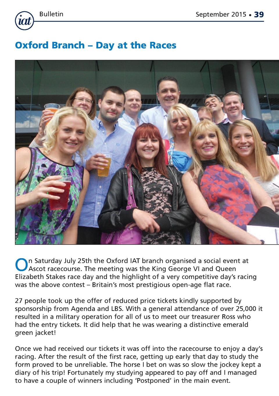 Bulletin  September 2015      39  Oxford Branch     Day at the Races  O  n Saturday July 25th the Oxford IAT branch organi...