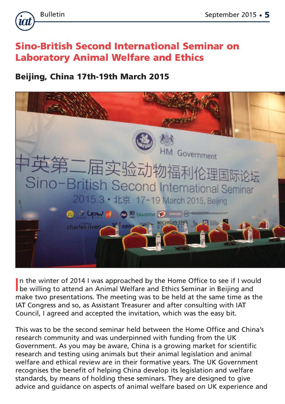 Bulletin  September 2015      5  Sino-British Second International Seminar on Laboratory Animal Welfare and Ethics Beijing...