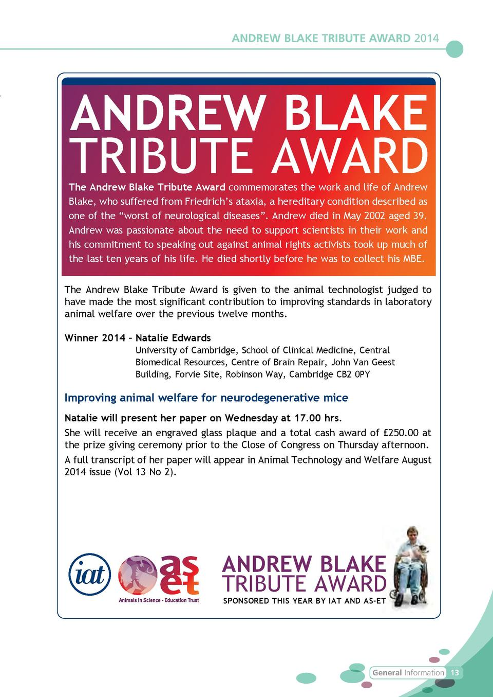 ANDREW BLAKE TRIBUTE AWARD 2014  ANDREW BLAKE TRIBUTE AWARD  The Andrew Blake Tribute Award commemorates the work and life...