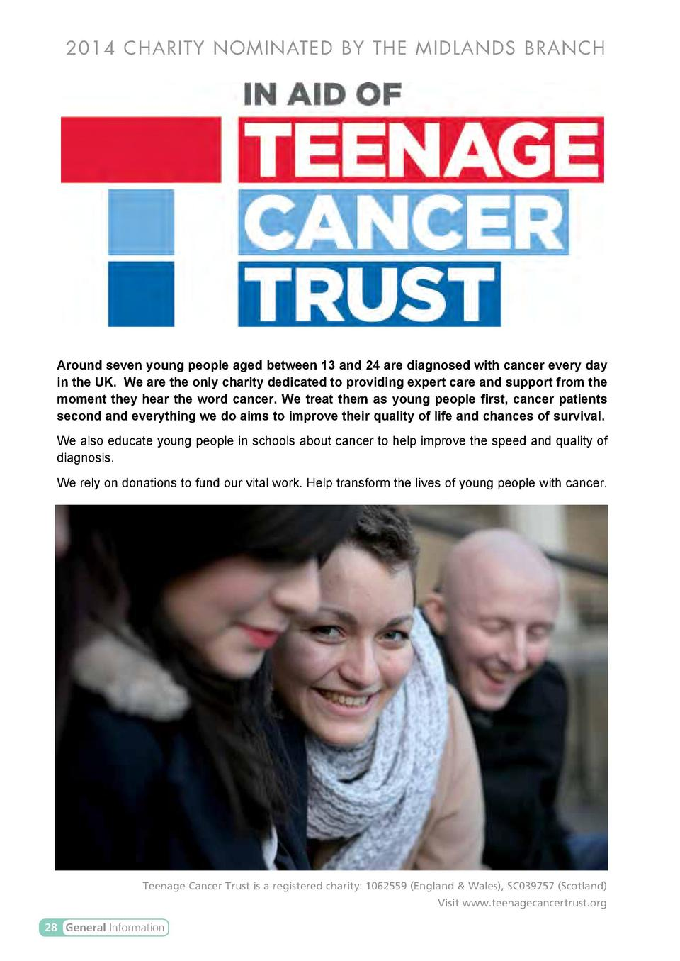 2014 CHARITY NOMINATED BY THE MIDLANDS BRANCH  Around seven young people aged between 13 and 24 are diagnosed with cancer ...