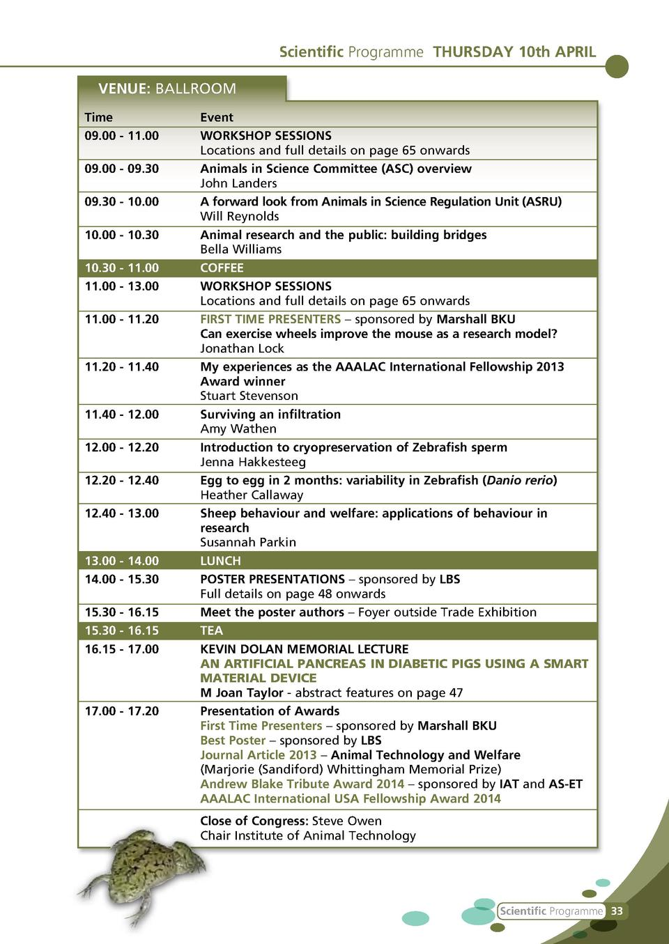 Scientific Programme THURSDAY 10th APRIL VENUE  BALLROOM Time Event 09.00 - 11.00   WORKSHOP SESSIONS Locations and full d...