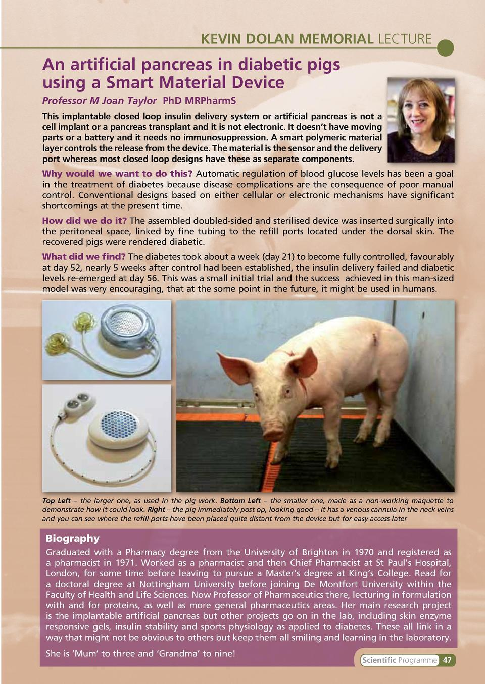 KEVIN DOLAN MEMORIAL LECTURE  An artificial pancreas in diabetic pigs using a Smart Material Device Professor M Joan Taylo...