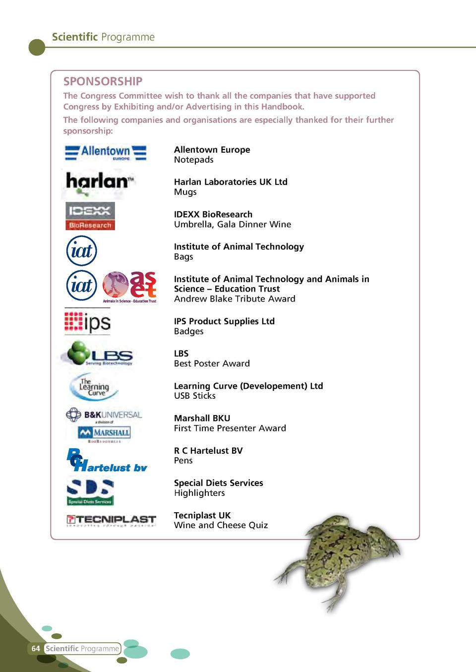 Scientific Programme  SPONSORSHIP The Congress Committee wish to thank all the companies that have supported Congress by E...