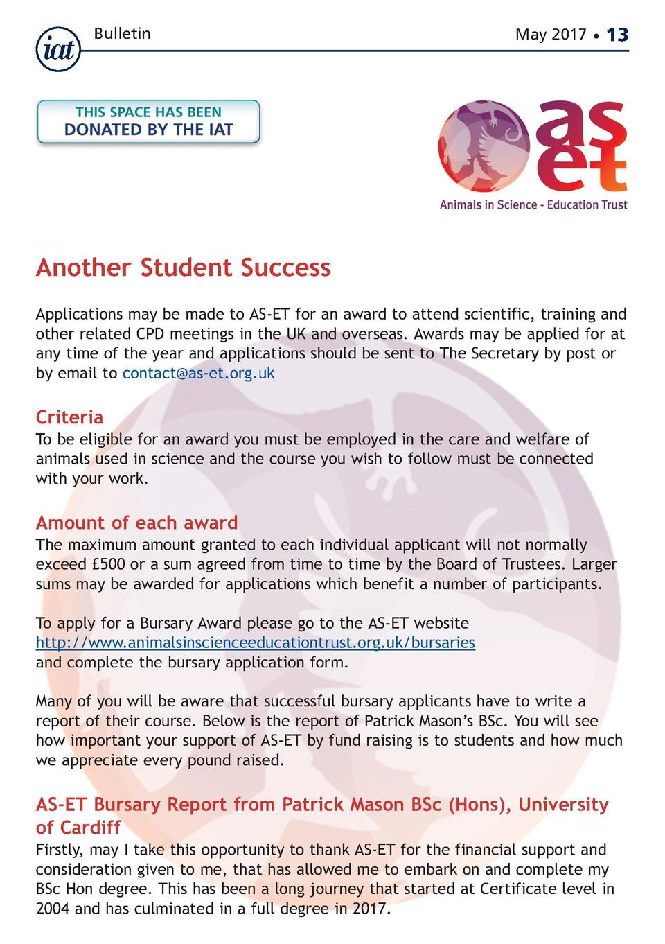 Bulletin  May 2017      13  Another Student Success  Applications may be made to AS-ET for an award to attend scientific, ...