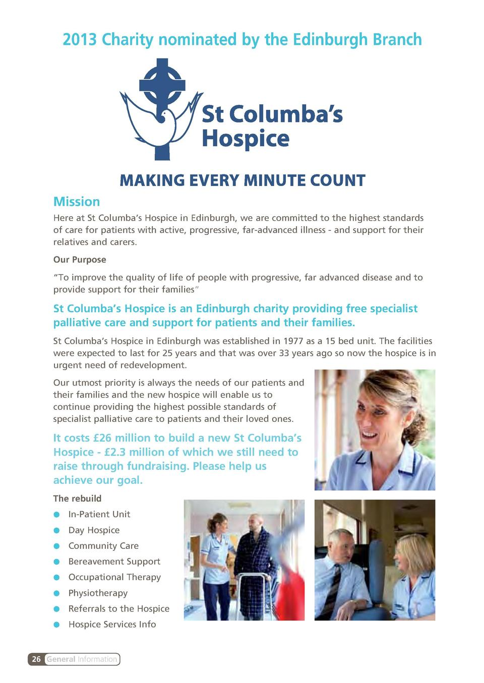 2013 Charity nominated by the Edinburgh Branch  Mission Here at St Columba   s Hospice in Edinburgh, we are committed to t...