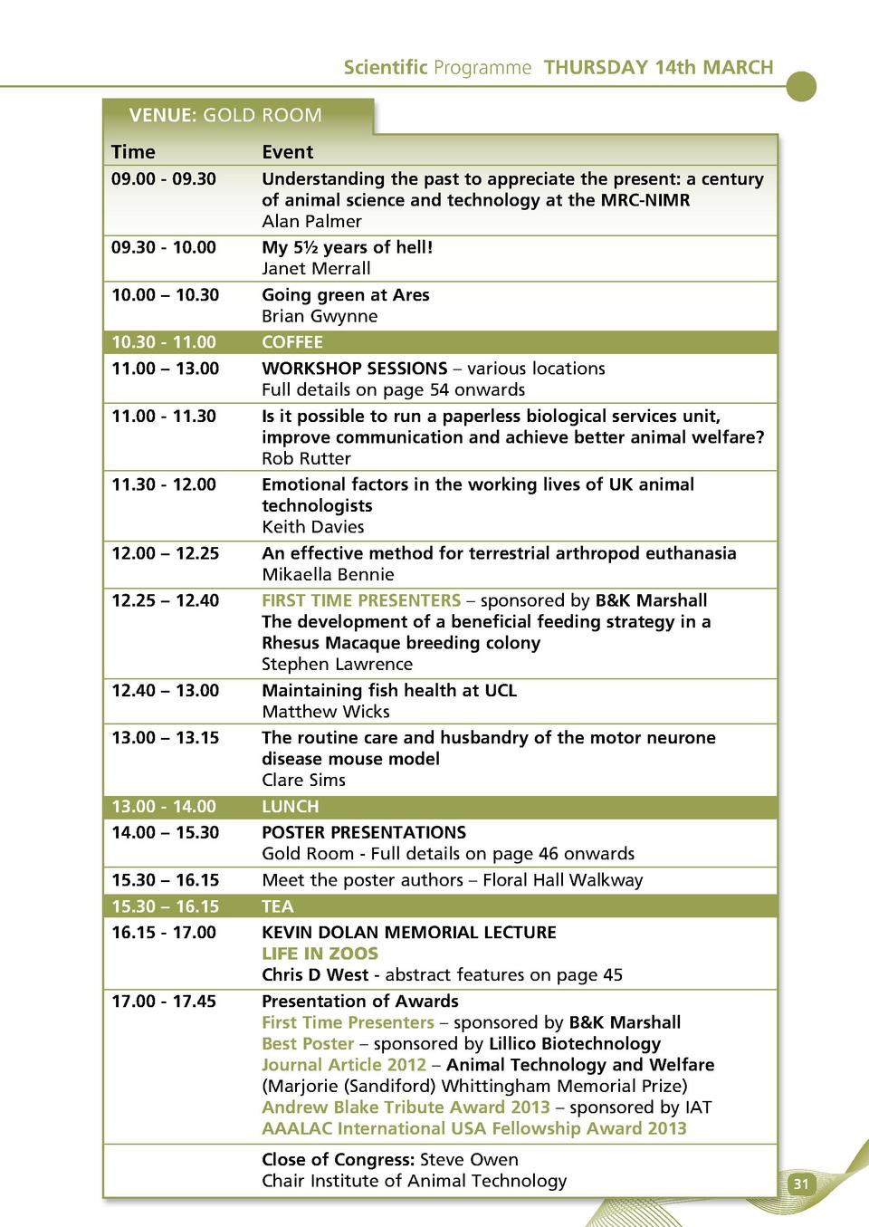 Scientific Programme THURSDAY 14th MARCH VENUE  GOLD ROOM Time Event 09.00 - 09.30   Understanding the past to appreciate ...