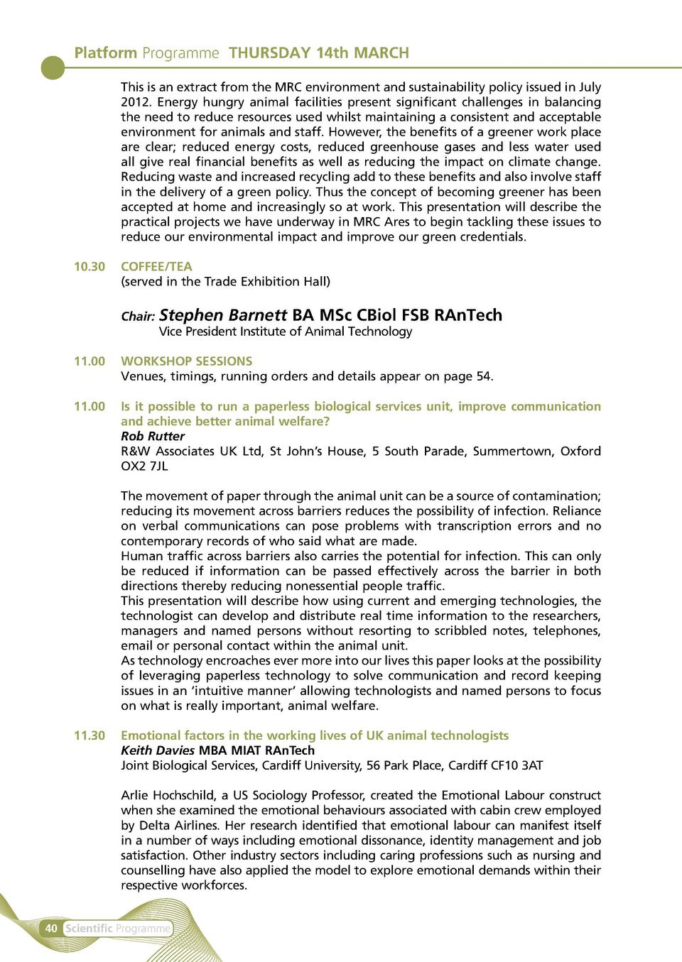Platform Programme THURSDAY 14th MARCH    This is an extract from the MRC environment and sustainability policy issued in ...
