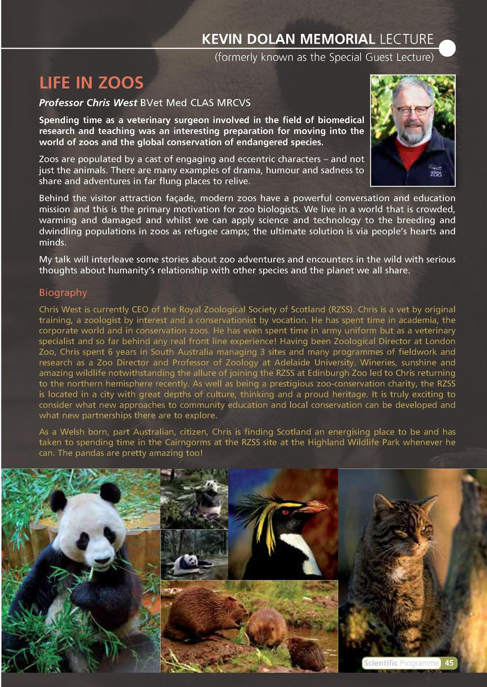 KEVIN DOLAN MEMORIAL LECTURE  formerly known as the Special Guest Lecture   LIFE IN ZOOS Professor Chris West BVet Med CLA...