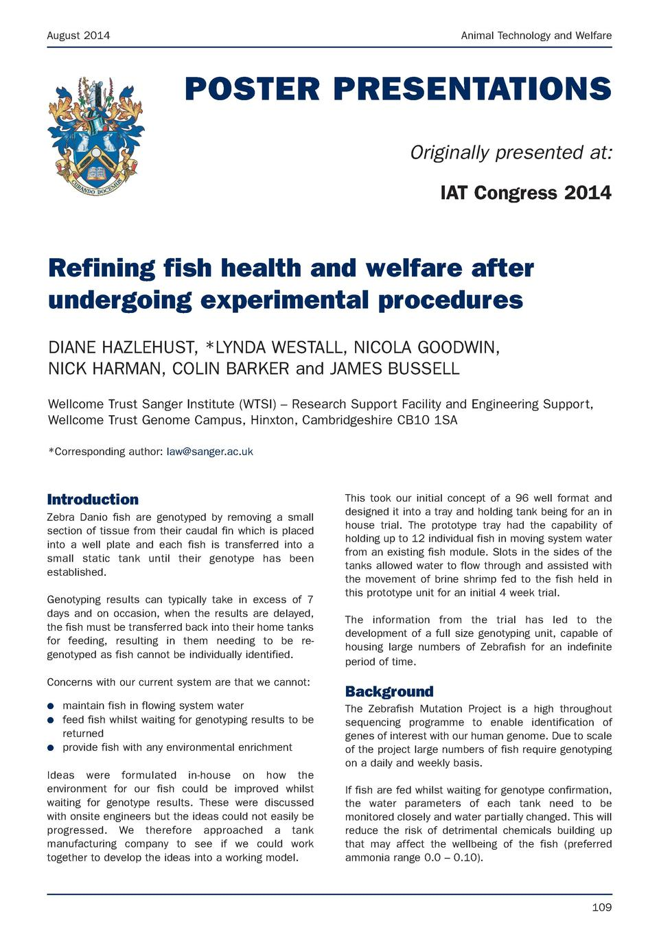 August 2014  Animal Technology and Welfare  POSTER PRESENTATIONS Originally presented at  IAT Congress 2014  Refining fish...
