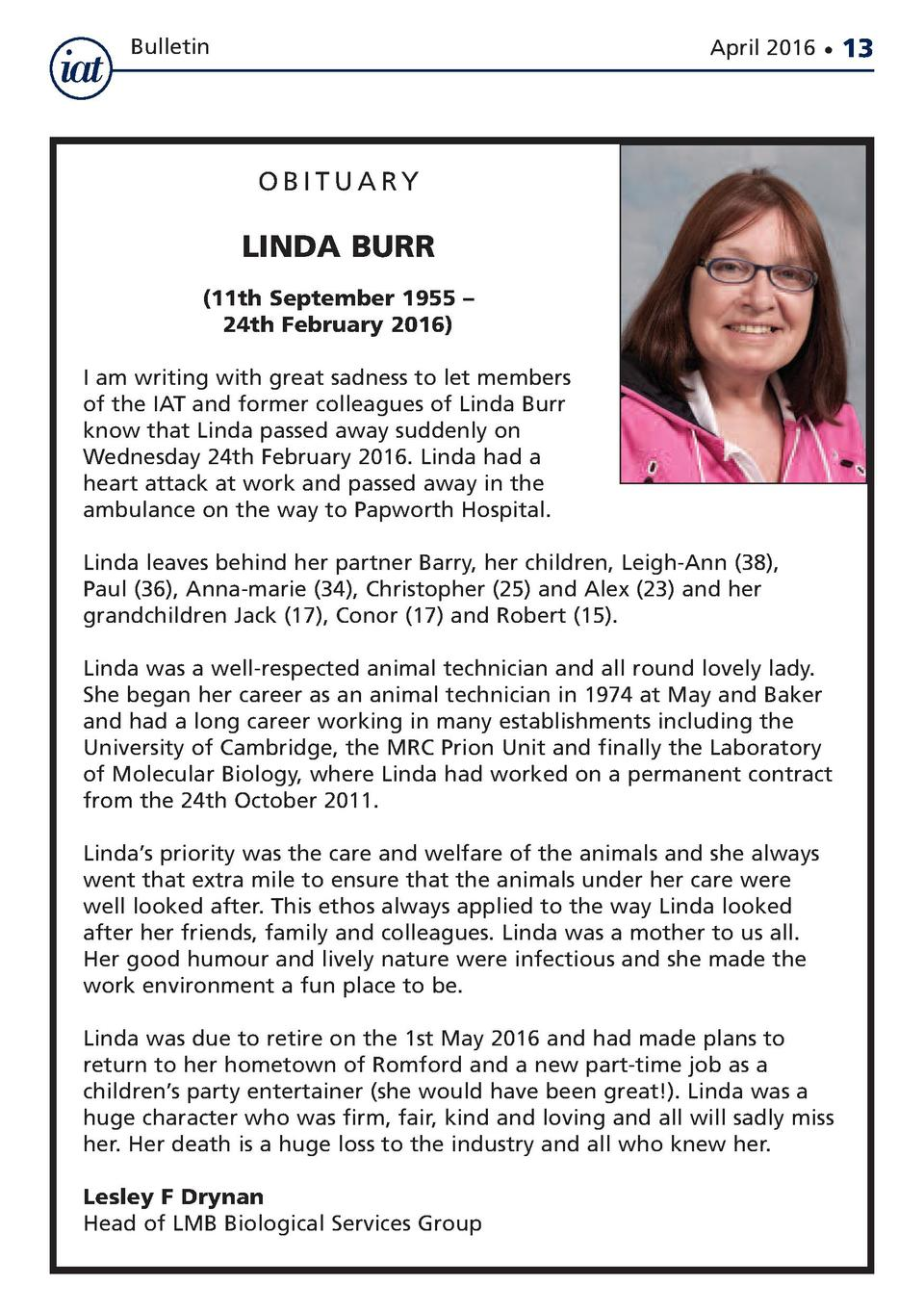 Bulletin  April 2016      OBITUARY  LINDA BURR  11th September 1955     24th February 2016  I am writing with great sadnes...