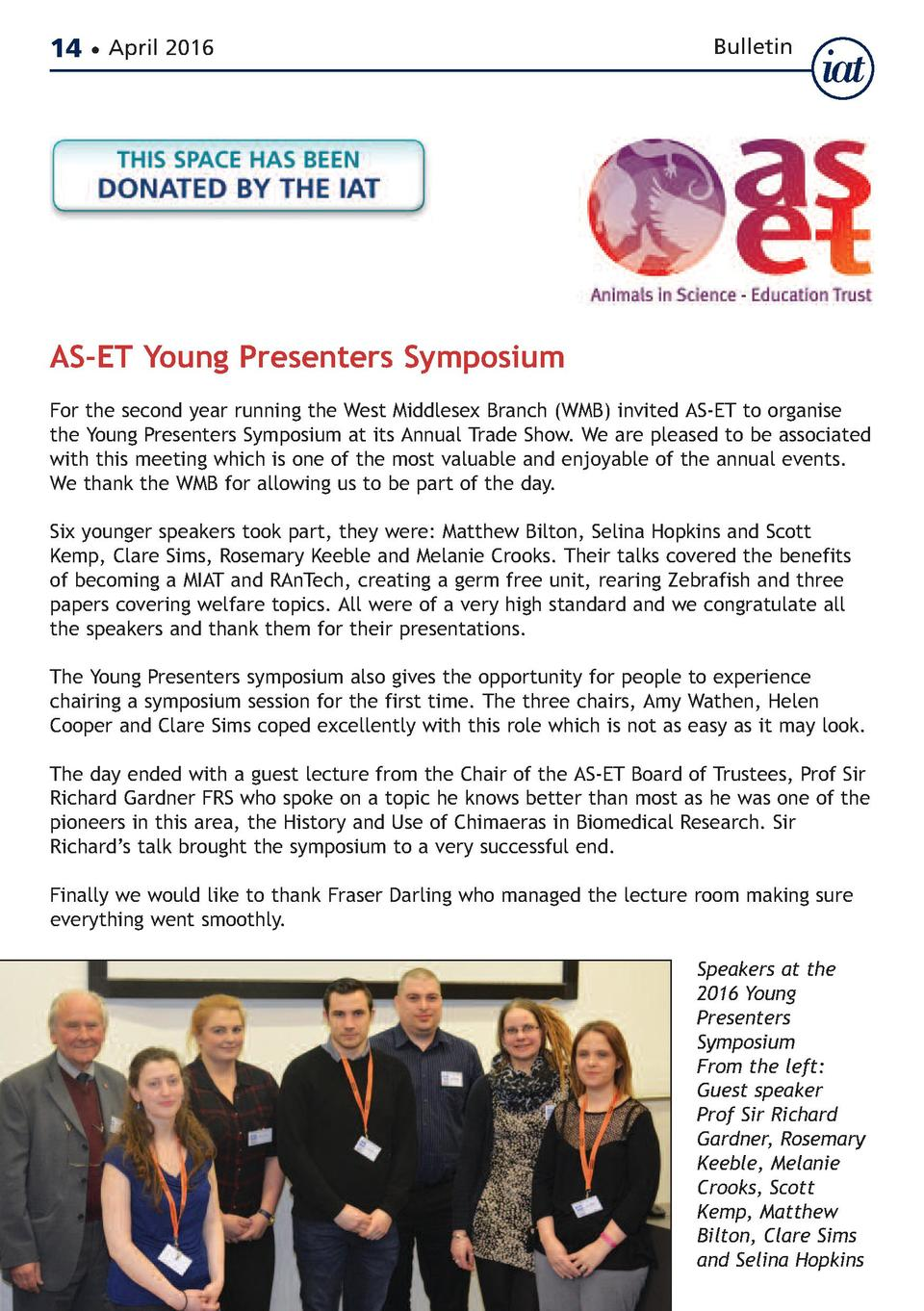 14     April 2016  Bulletin  AS-ET Young Presenters Symposium  For the second year running the West Middlesex Branch  WMB ...
