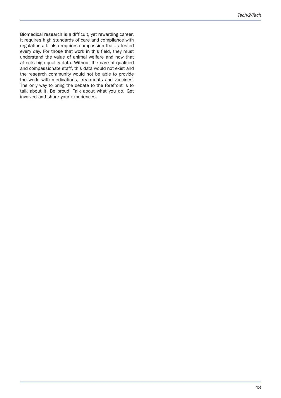 APRIL latest.e S Animal Technology and Welfare  9 3 17  07 53  Page 43  Tech-2-Tech  Biomedical research is a difficult, y...