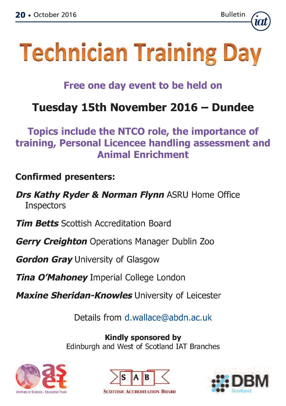20     October 2016  Bulletin  Free one day event to be held on  Tuesday 15th November 2016     Dundee  Topics include the...