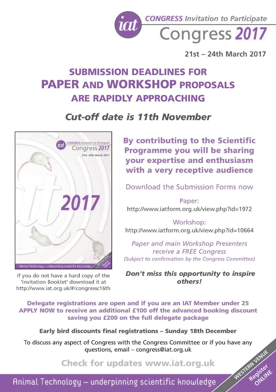 SUBMISSION DEADLINES FOR PAPER AND WORKSHOP PROPOSALS ARE RAPIDLY APPROACHING Cut-off date is 11th November By contributin...