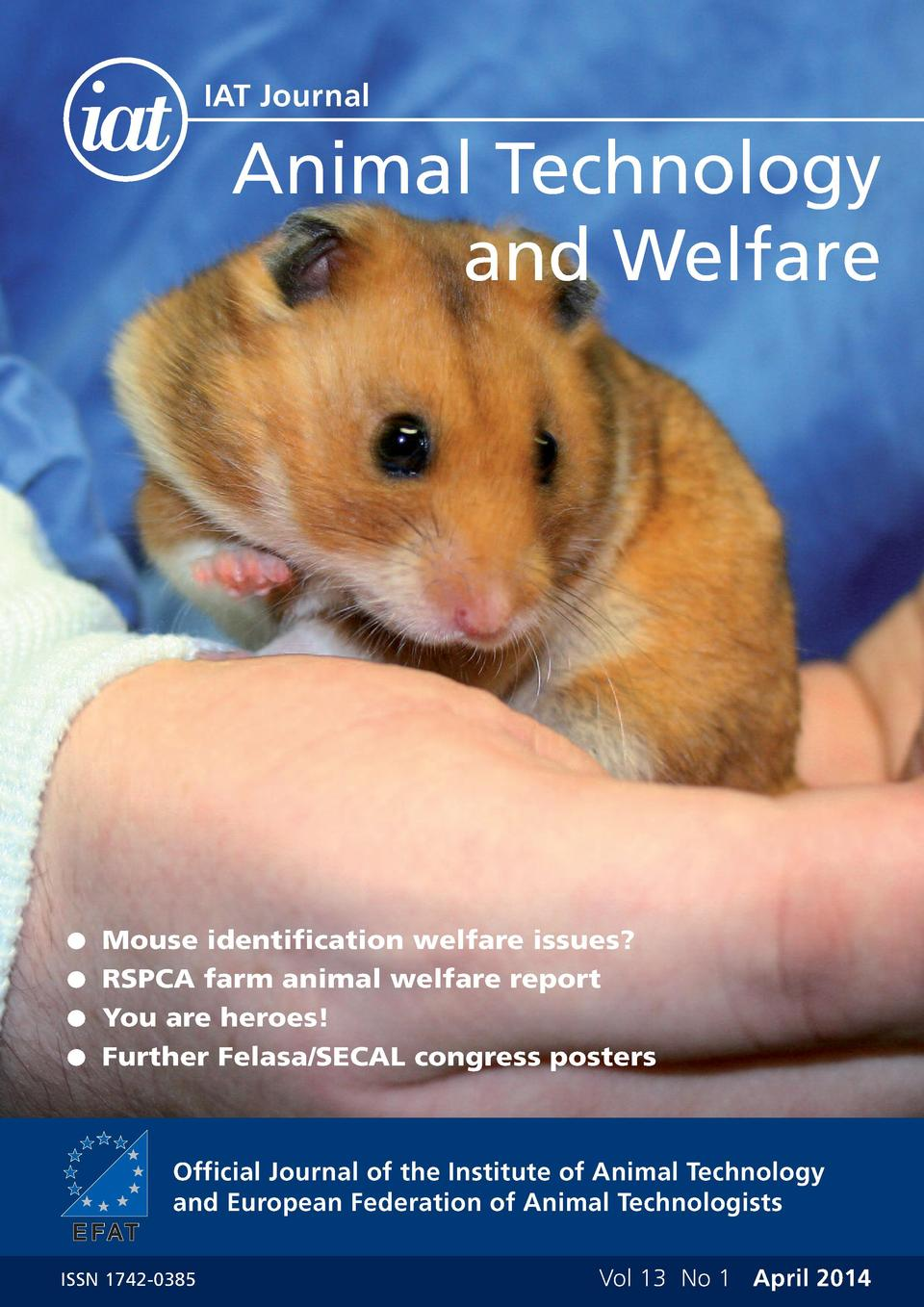 IAT Journal  Animal Technology and Welfare  G Mouse identification welfare issues  G RSPCA farm animal welfare report G Yo...