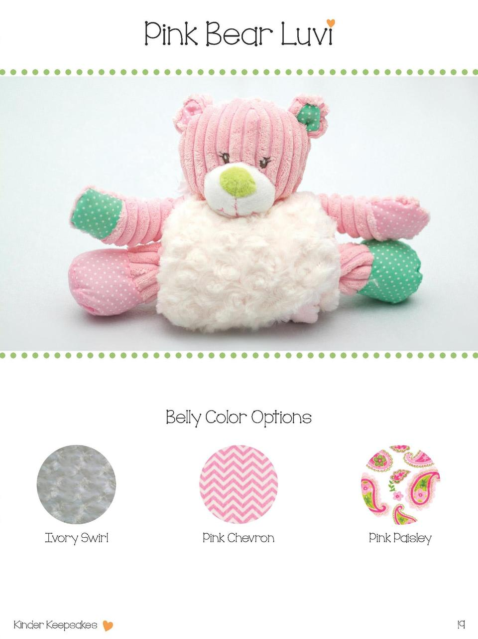 Pink Bear Luvi  Belly Color Options  Ivory Swirl  Kinder Keepsakes  Pink Chevron  Pink Paisley  19